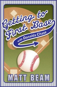 Getting To First Base with Danalda Chase