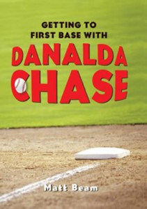 Getting To First Base with Danalda Chase (CAN)